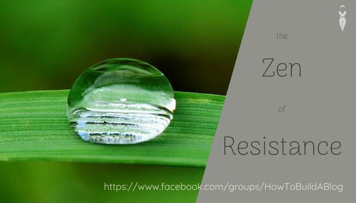 Zen of Resistance