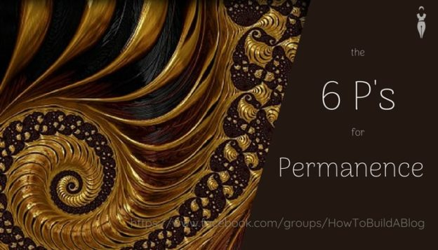 6 P's for Permanence