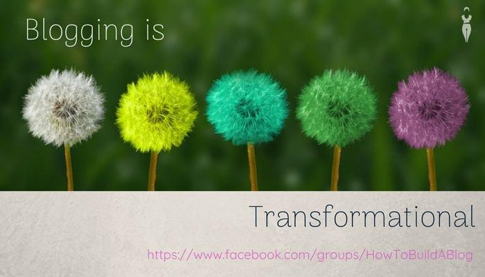 Blogging is Transformational